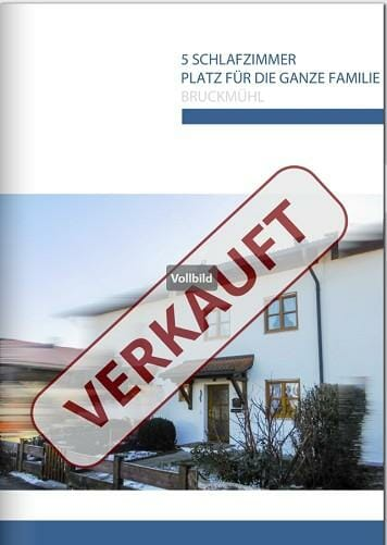 Immobilienmakler Bruckmühl Haus zu verkaufen